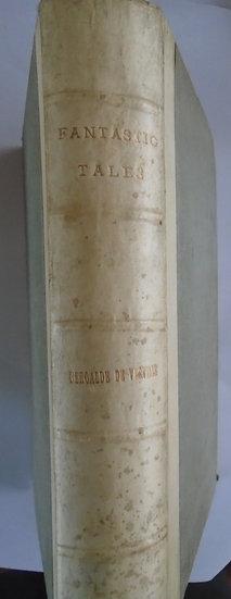 De Verville, Beroalde & MACHEN, ARTHUR FANTASTIC TALES