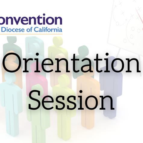 Convention Orientation Session #2