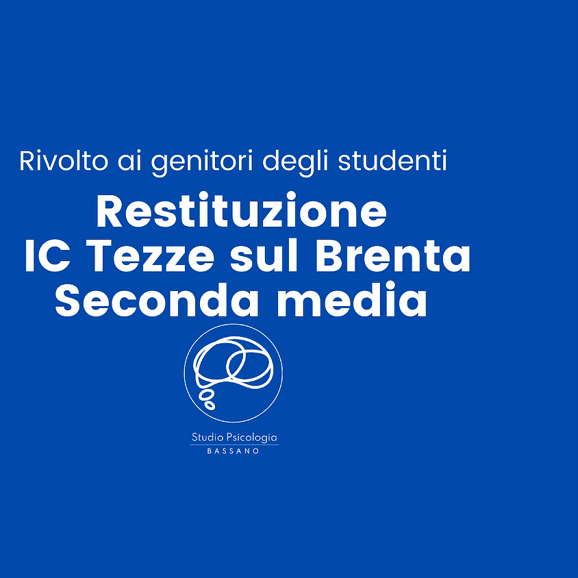 Restituzione Genitori IC Tezze - Seconde medie