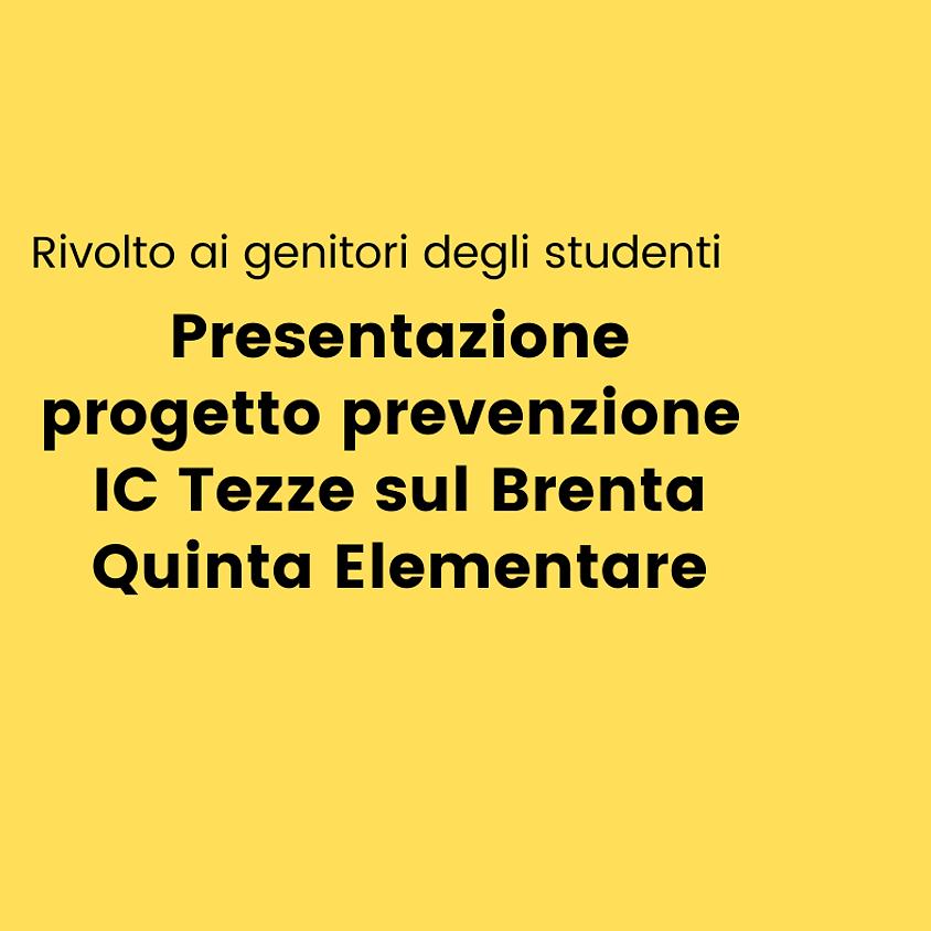 Presentazione progetto prevenzione Quinta Elementare IC Tezze
