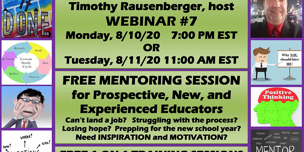 WEBINAR #7: FREE MENTORING SESSION for Prospective, New, and Experienced Educators  (1)