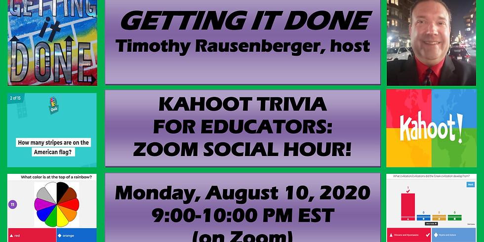SOCIAL HOUR: KAHOOT TRIVIA FOR EDUCATORS!