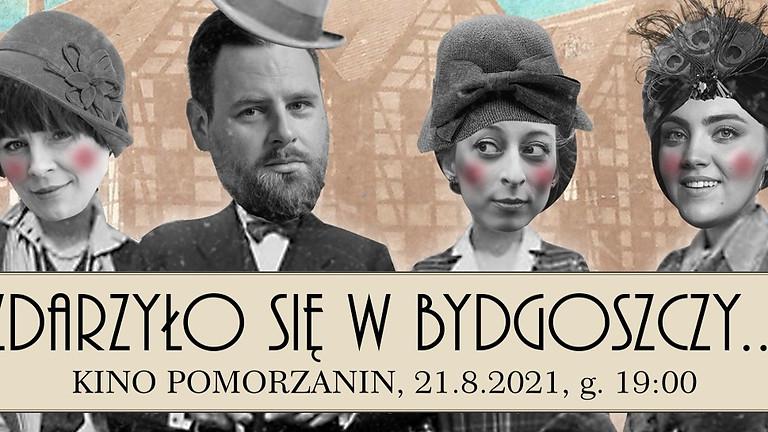 Zdarzyło się w Bydgoszczy