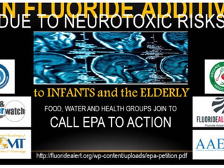 Water groups to the EPA Heads-up! Stop ignoring the bad effects of drinking fluoridated water!