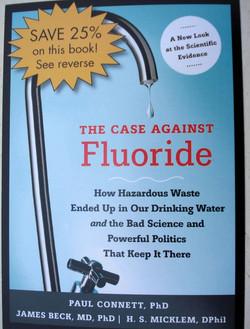 the case against fluoride paul connett phd