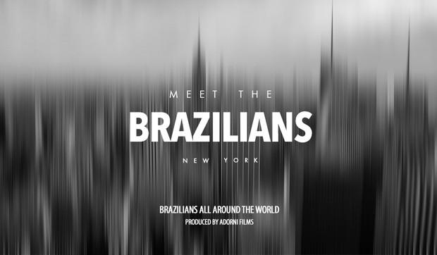 MEET THE BRAZILIANS