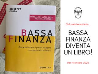 BASSA FINANZA DIVENTA UN LIBRO (!)
