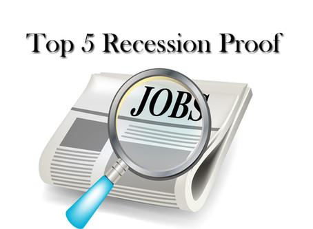 Top 5 Recession Resistant Jobs