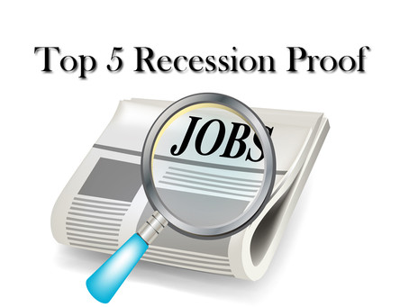 Top 5 Recession Resistant Jobs