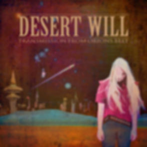 Desert Will Album Cover Transmission From Orions Belt