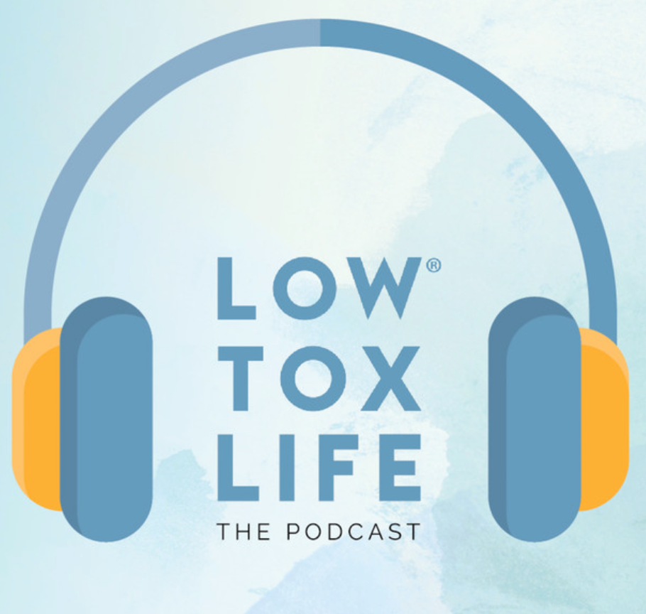 Low Tox Life The Podcast