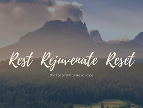 A reflection on rest, rejuvenation and reset