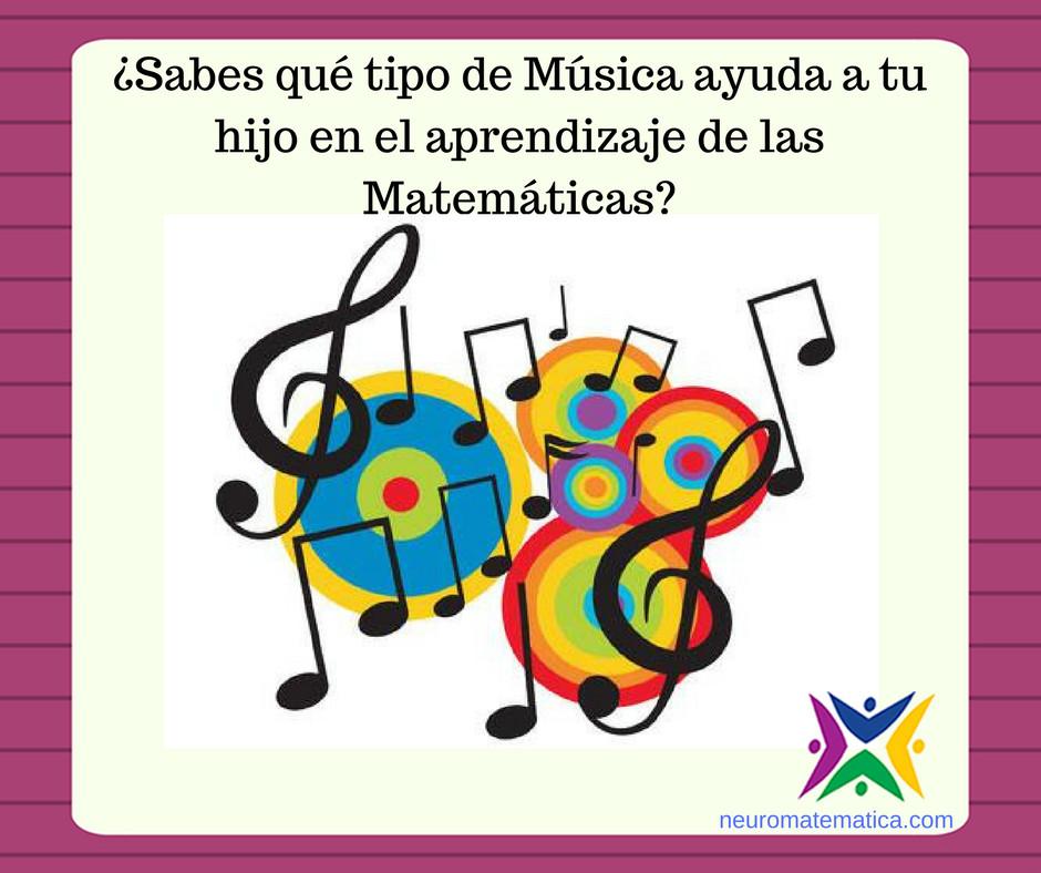 Cómo ayuda la música al mejor aprendizaje de las Matemáticas.
