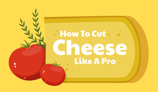 A Guide to Cutting Cheese Like a Pro