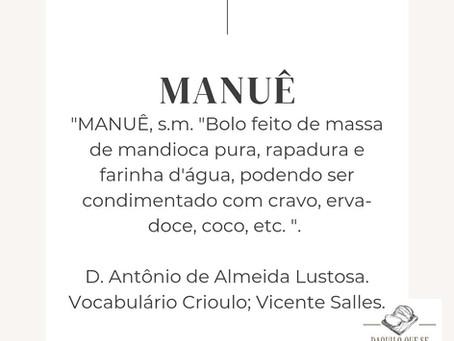 E o Manuê,  você conhece?