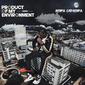 Abra Cadabra - Product of My Environment (Album Review)