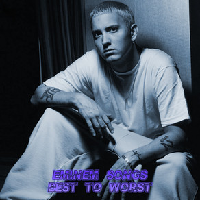 Every Eminem Song Ranked: Best to Worst (Song Ranking)