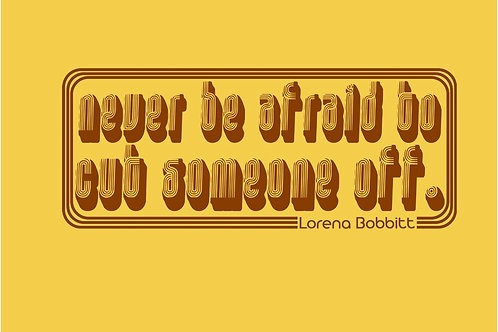 Never be afraid to cut someone out