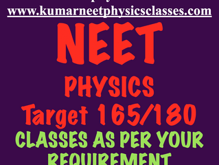 Neet Forms Are Out Still Time To Cope Up With Physics -Best Physics Classes For NEET