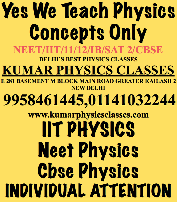 Classes  For Physics Concepts Only If Your Physics Concepts Are Clear Then You Are Able To Resolve Any  Physics Problem Irrespective Of Difficulties. Physics Tutor In Gk 2,Physics Tutor In Saket,Physics Tutor At Prithviraj Road,Physics Tutor At Nfc,Physics Tutor In C r Park,Physics Tutor In Malviya Nagar,Physics Tutor In hAUZ Khas,Physics Tutor In Kalu Sarai,pHYSICS TUTOR IN GK 1,Physics Tutor In Alaknanda,Physics Tutor In Sadiq nagar,Physics Tutor In Amar Colony,Physics Tutor In Lazpat Nagar,Physics Tutor in pANCHSHEEL,Physics Tutor In Kalkaji Physics Tutor In Gk 2,Physics Tutor In Saket,Physics Tutor At Prithviraj Road,Physics Tutor At Nfc,Physics Tutor In C r Park,Physics Tutor In Malviya Nagar,Physics Tutor In hAUZ Khas,Physics Tutor In Kalu Sarai,pHYSICS TUTOR IN GK 1,Physics Tutor In Alaknanda,Physics Tutor In Sadiq nagar,Physics Tutor In Amar Colony,Physics Tutor In Lazpat Nagar,Physics Tutor in pANCHSHEEL,Physics Tutor In Kalkaji Physics Tutor In Gk 2,Physics Tutor In Saket,Physics Tutor At Prithviraj Road,Physics Tutor At Nfc,Physics Tutor In C r Park,Physics Tutor In Malviya Nagar,Physics Tutor In hAUZ Khas,Physics Tutor In Kalu Sarai,pHYSICS TUTOR IN GK 1,Physics Tutor In Alaknanda,Physics Tutor In Sadiq nagar,Physics Tutor In Amar Colony,Physics Tutor In Lazpat Nagar,Physics Tutor in pANCHSHEEL,Physics Tutor In Kalkaji Physics Tutor In Gk 2,Physics Tutor In Saket,Physics Tutor At Prithviraj Road,Physics Tutor At Nfc,Physics Tutor In C r Park,Physics Tutor In Malviya Nagar,Physics Tutor In hAUZ Khas,Physics Tutor In Kalu Sarai,pHYSICS TUTOR IN GK 1,Physics Tutor In Alaknanda,Physics Tutor In Sadiq nagar,Physics Tutor In Amar Colony,Physics Tutor In Lazpat Nagar,Physics Tutor in pANCHSHEEL,Physics Tutor In Kalkaji Physics Tutor In Gk 2,Physics Tutor In Saket,Physics Tutor At Prithviraj Road,Physics Tutor At Nfc,Physics Tutor In C r Park,Physics Tutor In Malviya Nagar,Physics Tutor In hAUZ Khas,Physics Tutor In Kalu Sarai,pHYSICS TUTOR IN GK 1,Physics Tutor In Alaknanda,Physics Tutor In Sadiq nagar,Physics Tutor In Amar Colony,Physics Tutor In Lazpat Nagar,Physics Tutor in pANCHSHEEL,Physics Tutor In Kalkaji,