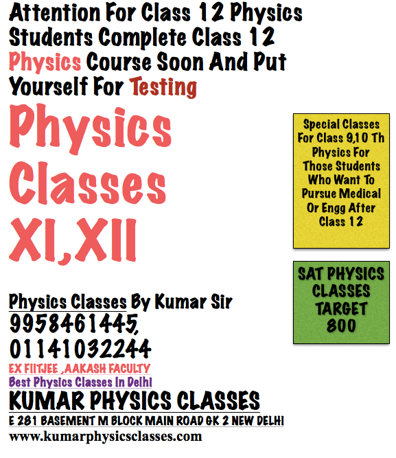 Complete your Physics Course In First Three Months After Class 12 And Do Only Test Papers Physics Classes In Gk 2,Physics Classes In Kalkaji,Physics Classes In C r pARK,Physics Tutor In Delhi,physics tutor in kalkaji,physics Tutor In C r pARK,Physics Tutor In Saket,Physics Tutor In Shivalik,pHYSICS TUTOR IN SOUTH EX,PHYSICS TUTOR IN MALVIYA NAGAR,Physics Tutor In Chittaranjan park,physics classes in chittaranjan park,physics tutor in kalkaji e block,physics tutor in vasant kunj,physics tutor in vasant vihar,physics tutor in hauz rani,physics tutor in sarita vihar,physics tutor in jasola vihar,physics tutor in green park,physics tutor in safdarjung enclave,physics classes in vikas sadan,physics tutor in aiima,physics tutor in khel gaon,physics tutor in hudco palace,physics tutor in khel gaon, Physics Classes In Gk 2,Physics Classes In Kalkaji,Physics Classes In C r pARK,Physics Tutor In Delhi,physics tutor in kalkaji,physics Tutor In C r pARK,Physics Tutor In Saket,Physics Tutor In Shivalik,pHYSICS TUTOR IN SOUTH EX,PHYSICS TUTOR IN MALVIYA NAGAR,Physics Tutor In Chittaranjan park,physics classes in chittaranjan park,physics tutor in kalkaji e block,physics tutor in vasant kunj,physics tutor in vasant vihar,physics tutor in hauz rani,physics tutor in sarita vihar,physics tutor in jasola vihar,physics tutor in green park,physics tutor in safdarjung enclave,physics classes in vikas sadan,physics tutor in aiima,physics tutor in khel gaon,physics tutor in hudco palace,physics tutor in khel gaon Physics Classes In Gk 2,Physics Classes In Kalkaji,Physics Classes In C r pARK,Physics Tutor In Delhi,physics tutor in kalkaji,physics Tutor In C r pARK,Physics Tutor In Saket,Physics Tutor In Shivalik,pHYSICS TUTOR IN SOUTH EX,PHYSICS TUTOR IN MALVIYA NAGAR,Physics Tutor In Chittaranjan park,physics classes in chittaranjan park,physics tutor in kalkaji e block,physics tutor in vasant kunj,physics tutor in vasant vihar,physics tutor in hauz rani,physics tutor in sarita vihar,physi