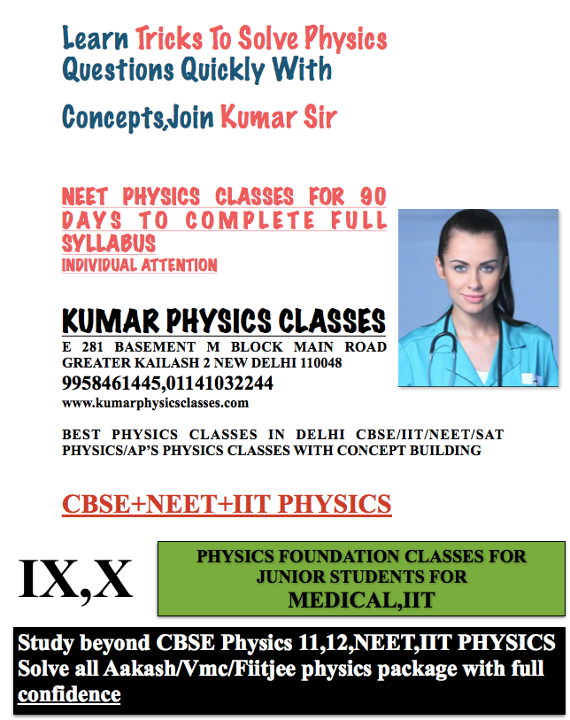 Learn Tricks To Solve Physics Questions Quickly With Concepts,Join Kumar Sir   physics classes in delhi