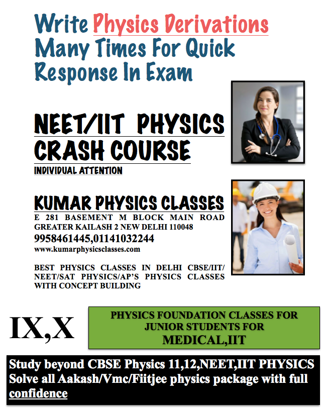 BEST PHYSICS CLASSES IN DELHI CBSE/IIT/NEET/SAT PHYSICS/AP'S PHYSICS CLASSES WITH CONCEPT BUILDING