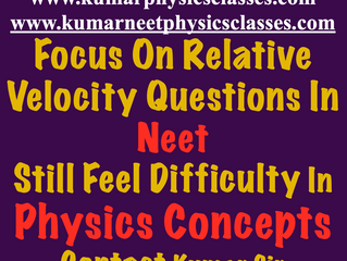 Focus On Relative Motion In Neet Physics Paper