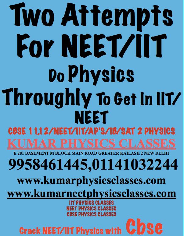 Crack Neet,IIT,CBSE Physics In First Attempt