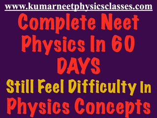 Complete Neet Physics In 60 Days