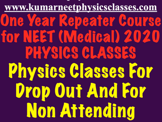 Repeater Courses Of Physics at Kumar Physics Classes For NEET/IIT