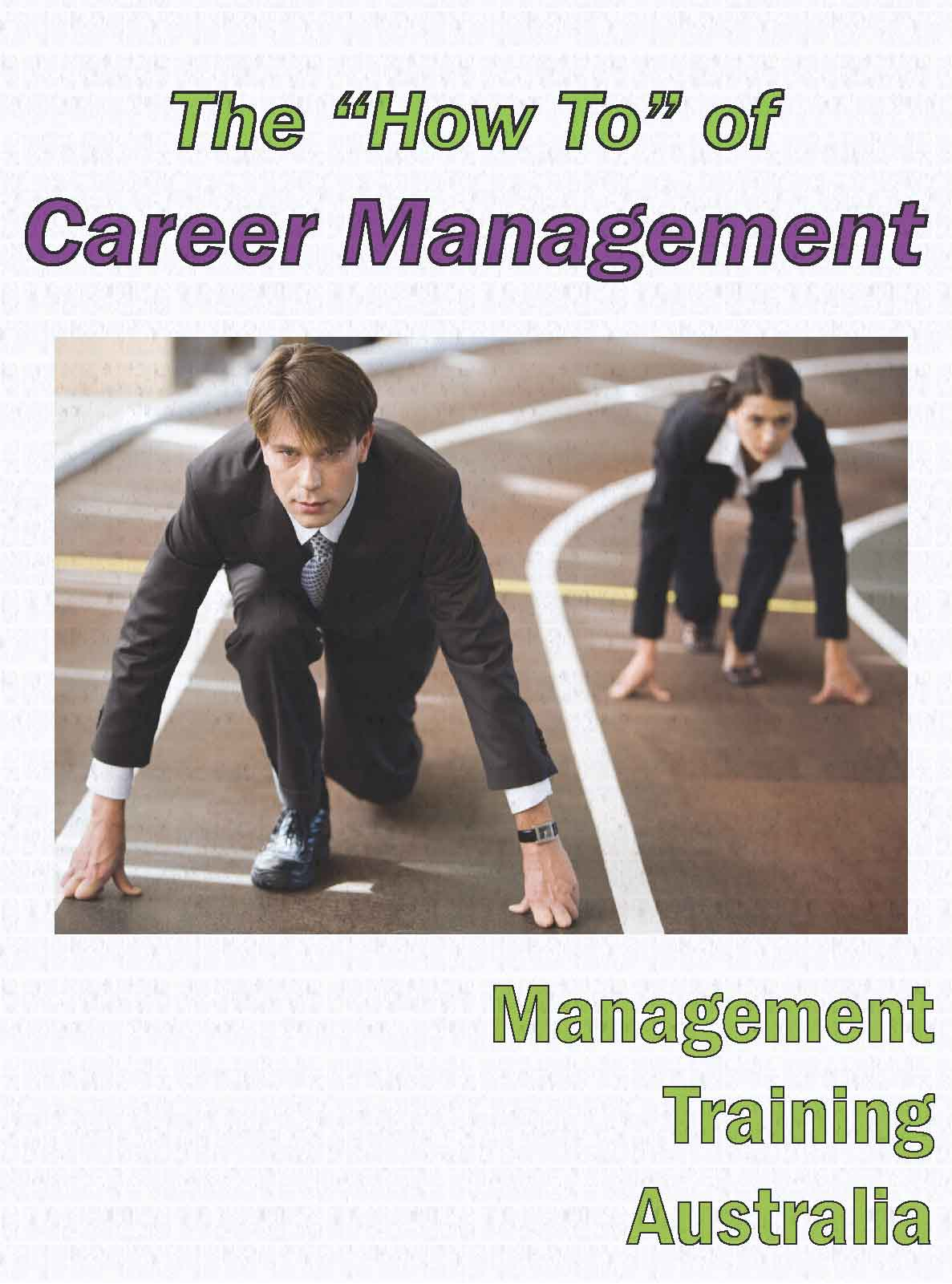 """""""How to"""" of career management"""