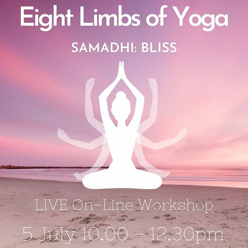 Eight Limbs of Yoga Series - SAMADHI