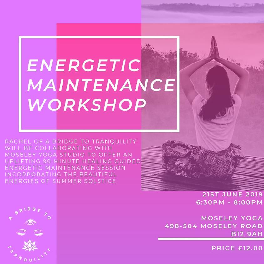 Energetic Maintenance Workshop
