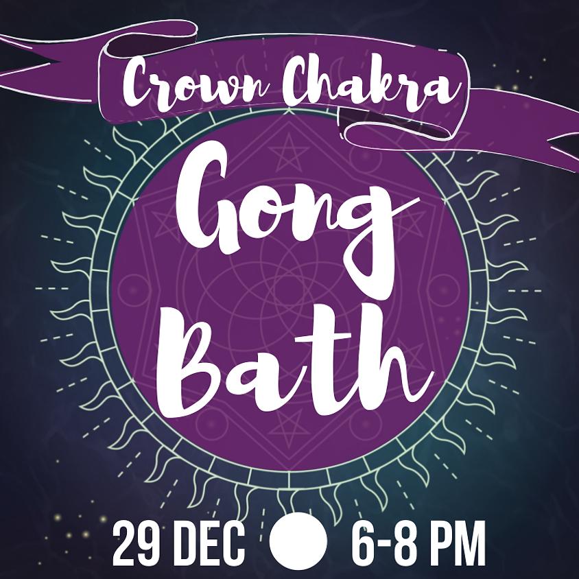 Gong Bath - Crown Chakra
