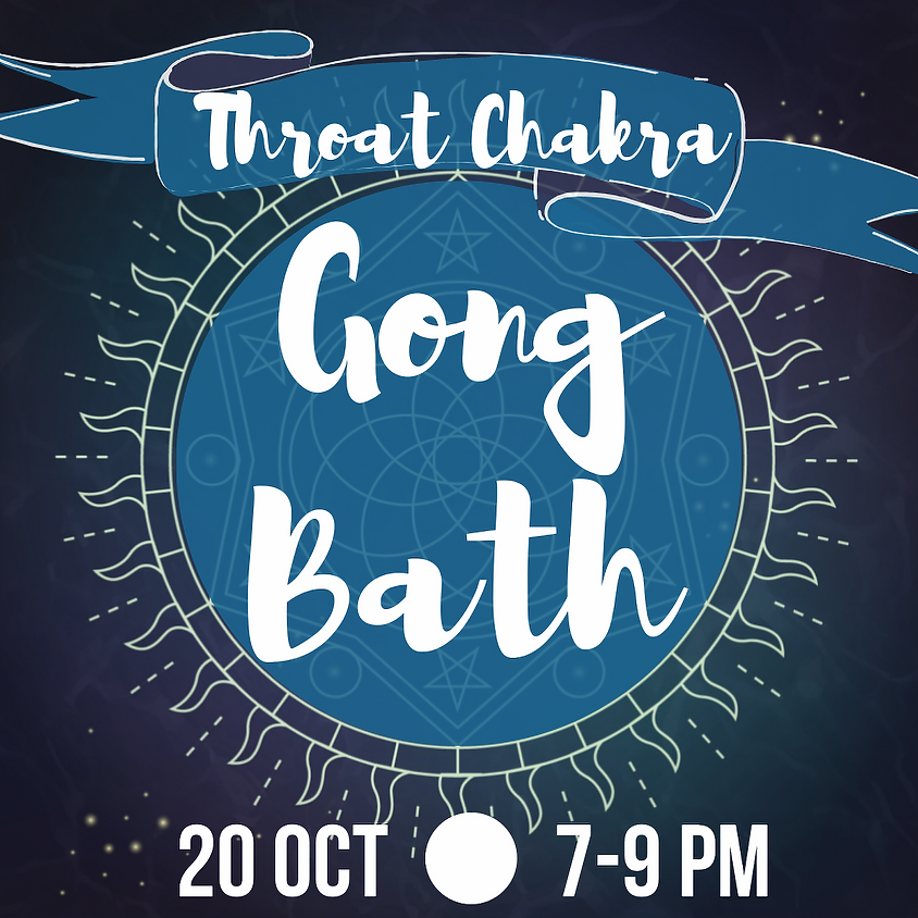 Gong Bath - Throat Chakra