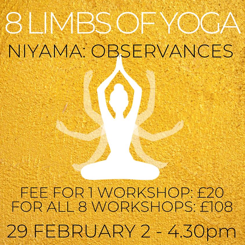 Eight Limbs of Yoga Series - NIYAMA