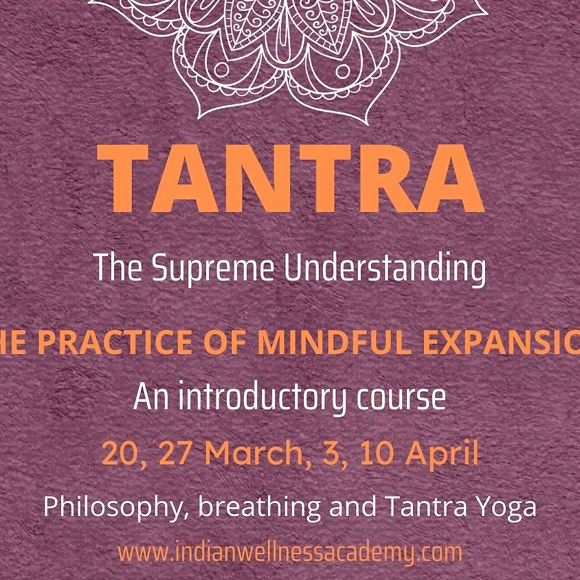 TANTRA, Introductory Course