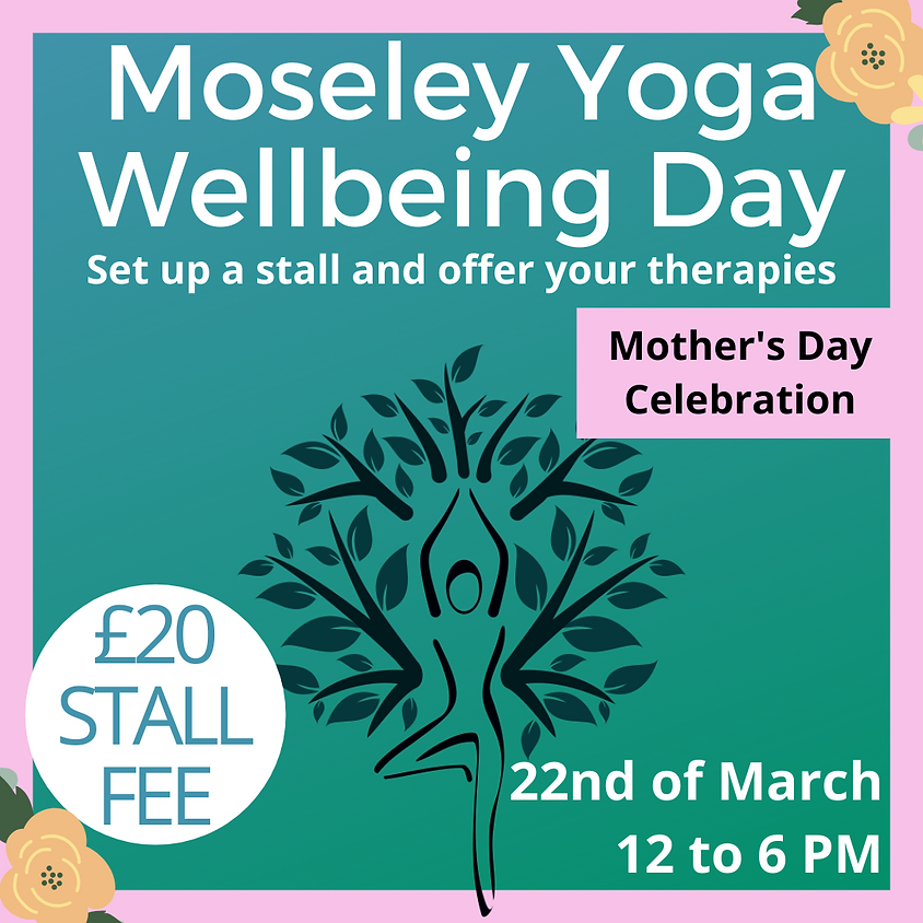Moseley Yoga Wellbeing Day - Calling All Healers!