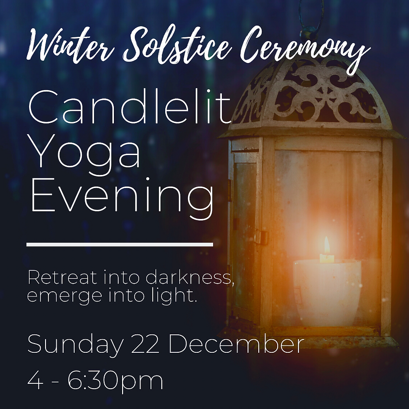 Winter Solstice Ceremony & Candelit Yoga Evening