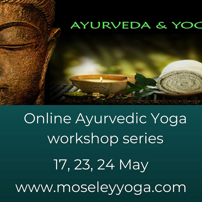 Online Ayurvedic Yoga Workshop - Part 2 Pitta Dosha (1)