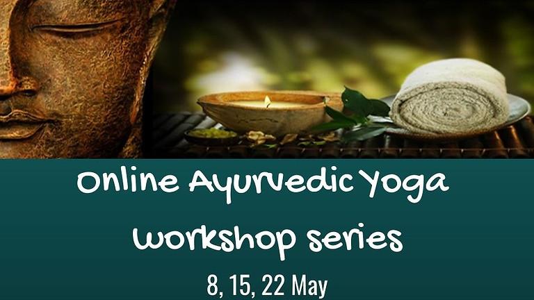 Online Ayurvedic Yoga Workshop - Part 3 Vata