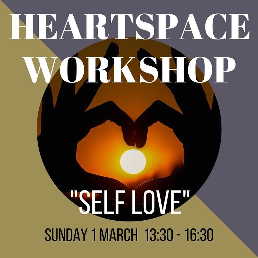 Heartspace Workshop - Self Love