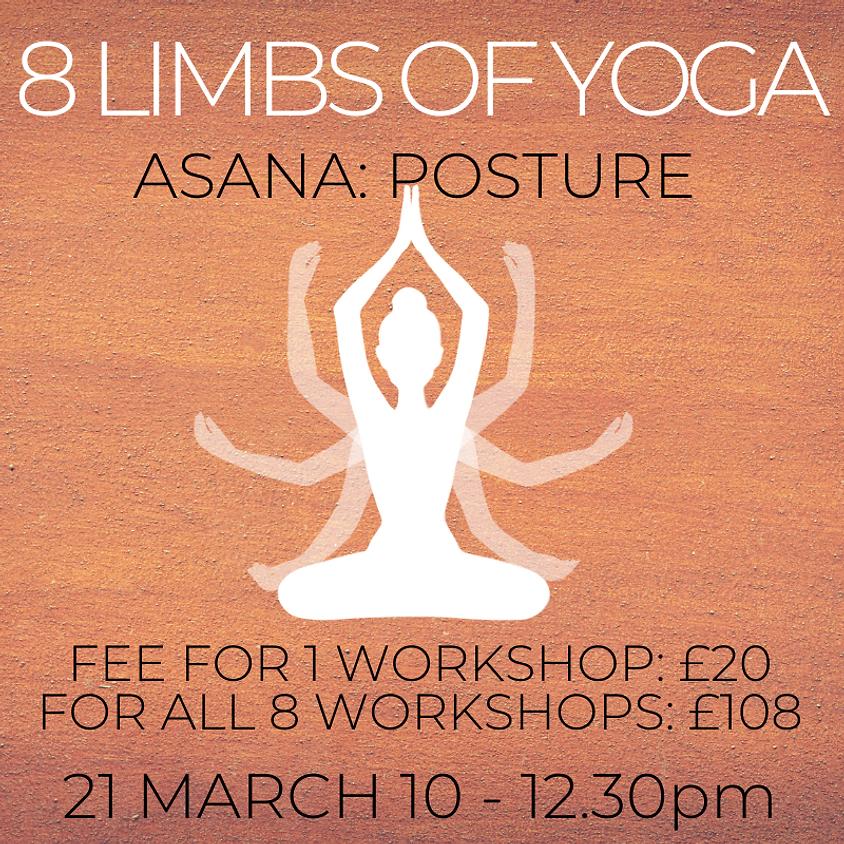 Eight Limbs of Yoga Series - ASANA