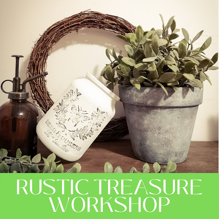 Wednesday -  Rustic Treasure Workshop at The Lounge
