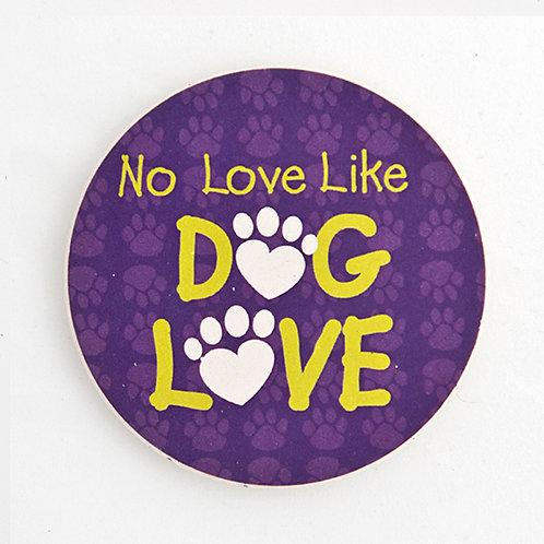 No Love Like Dog Love Car Coaster