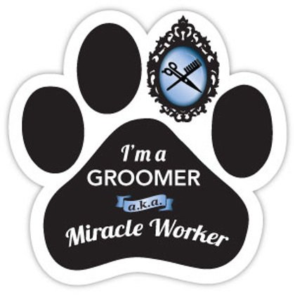 I'm a Groomer, Not a Miracle Worker Magnet (Blue)