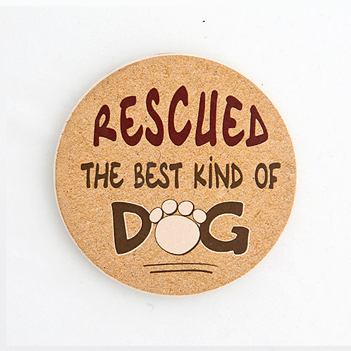 Rescued - The Best King of Dog Car Coaster
