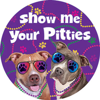 Show me your Pitties magnet