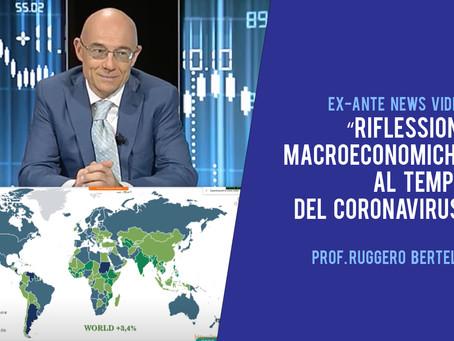 """""""Riflessioni macroeconomiche al tempo del coronavirus""""con il Prof. Ruggero Bertelli"""